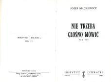 Mackiewicz Nie trzeba głośno mówić glosno mowic Powieść Paryż Instytut Literacki 1969 1983 Biblioteka Kultury 173 miniatura k004068 Muzeum Wolnego Słowa www.m-ws.pl/muzeum/